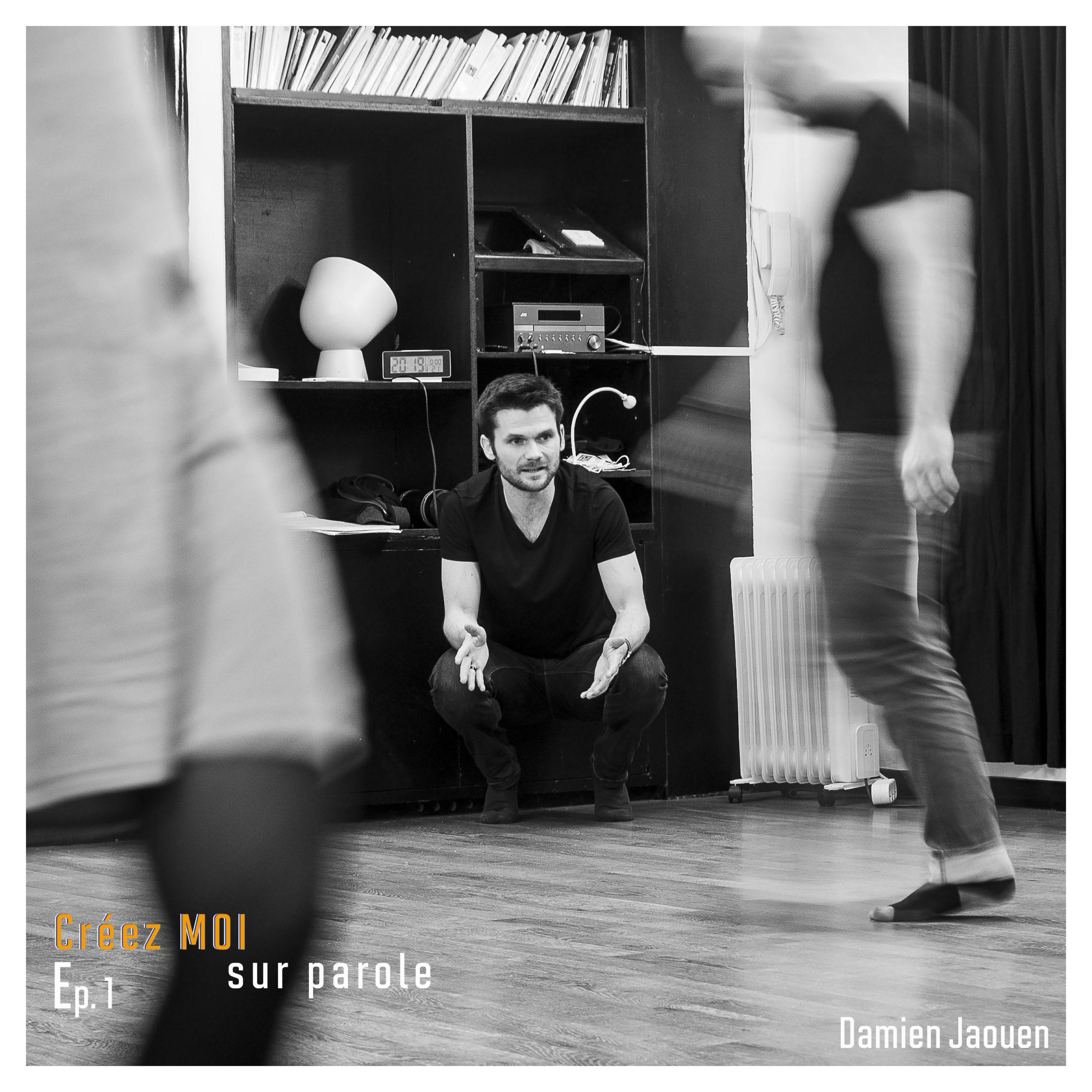 #1 Damien Jaouen – Et si créer c'était commencer par s'amuser ?