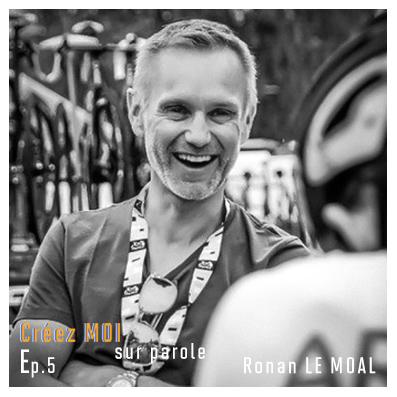#5 Ronan Le Moal – En reconquête d'espaces personnels pour nourrir une nouvelle vision de société